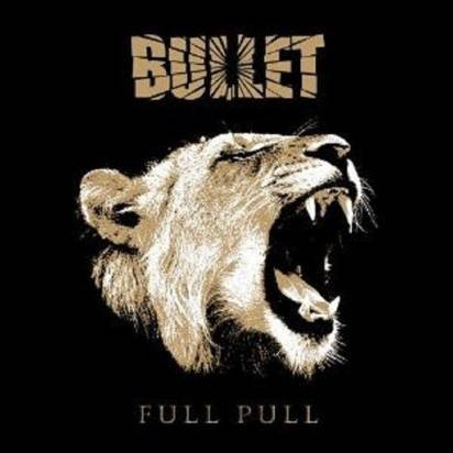 "Bullet ""Full Pull Limited Edition"""