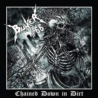 "Bunker 66 ""Chained Down In Dirt Lp"""