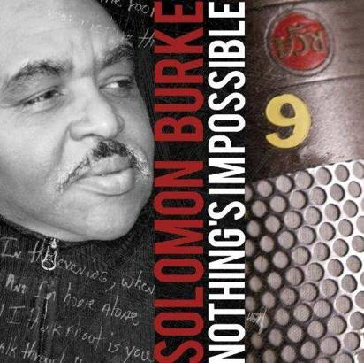 "Burke, Solomon ""Nothing'S Impossible"""