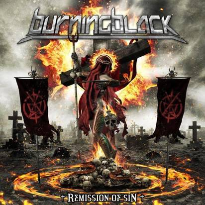 "Burning Black ""Remission Of Sin"""