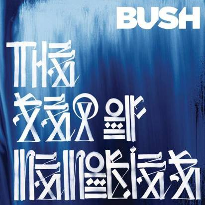 "Bush ""The Sea Of Memories"""