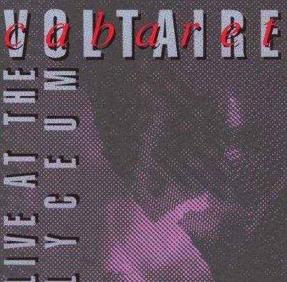 "Cabaret Voltaire ""Live At The Lyceum"""