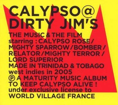 "Calypso & Dirty Jim's ""The Music & The Film"""