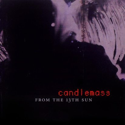 "Candlemass ""From The 13Th Sun"""