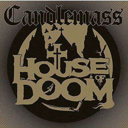 "Candlemass ""House Of Doom"""