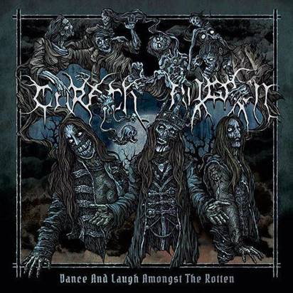 "Carach Angren ""Dance And Laugh Amongst The Rotten"""