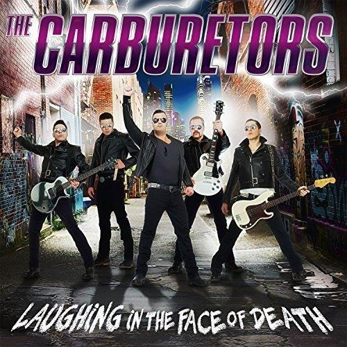 "Carburetors, The ""Laughing In The Face Of Death Lp"""
