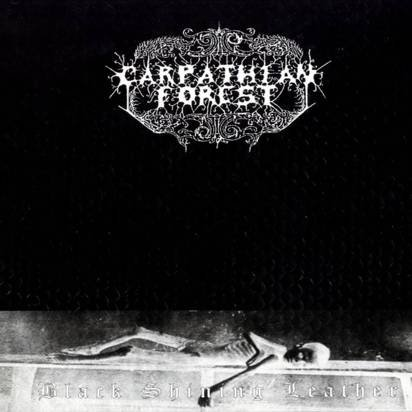 "Carpathian Forest ""Black Shining Leather"""
