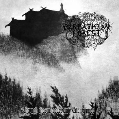 "Carpathian Forest ""Through Chasm Caves And Titan Wood Lp"""