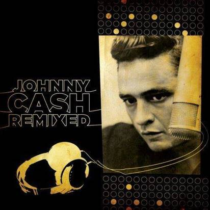 "Cash, Johnny ""Johnny Cash Remixed Limited Edition"""