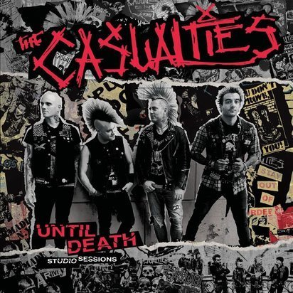 "Casualties, The ""Until Death Studio Sessions"""