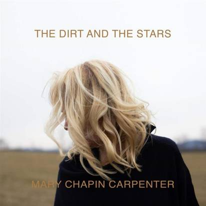 "Chapin Carpenter, Mary ""The Dirt And The Stars LP"""