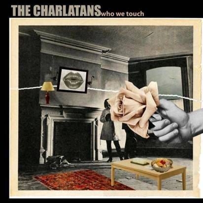 "Charlatans, The ""Who We Touch Limited Edition'"