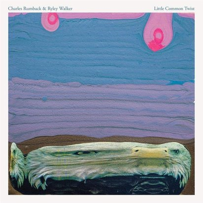 "Charles Rumback & Ryley Walker ""Little Common Twist"""