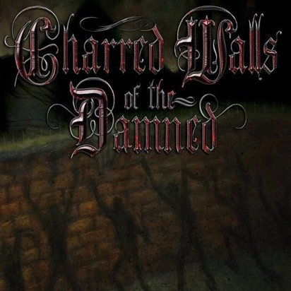 "Charred Walls Of The Damned ""Charred Walls Of The Damned Limited Edition"""