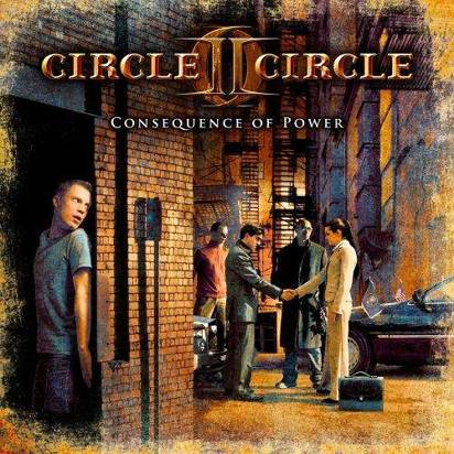 "Circle Ii Circle ""Consequence Of Power"""