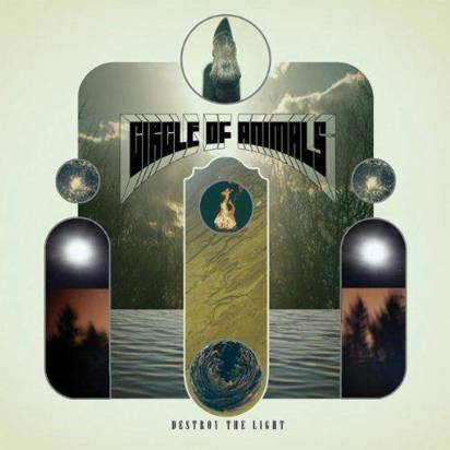 "Circle Of Animals ""Destroy The Light"""