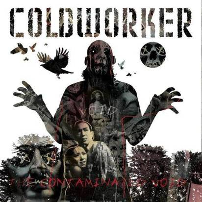 "Coldworker ""The Contaminated Void"""