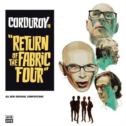 "Corduroy ""Return Of The Fabric Four LP"""