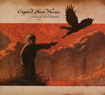 "Crippled Black Phoenix ""A Love Of Shared Disasters"""
