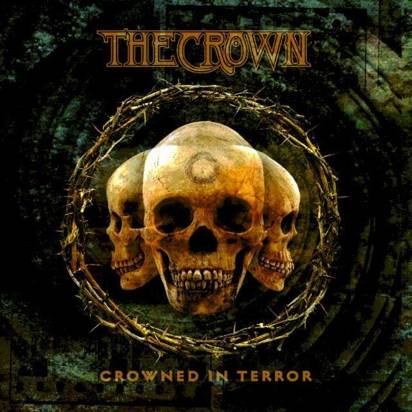 "Crown, The ""Crowned In Terror"""