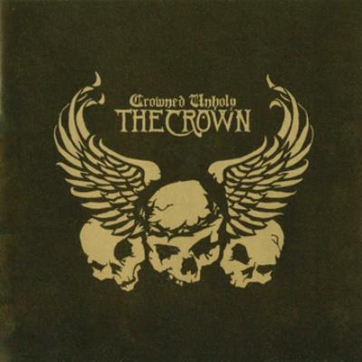 "Crown, The ""Crowned Unholy Black LP"""