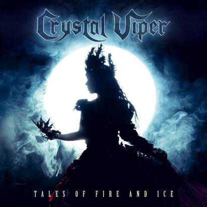 "Crystal Viper ""Tales Of Fire And Ice"""