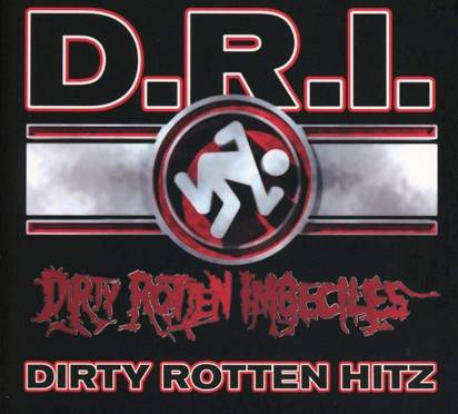 "D.R.I. ""Greatest Hits"""