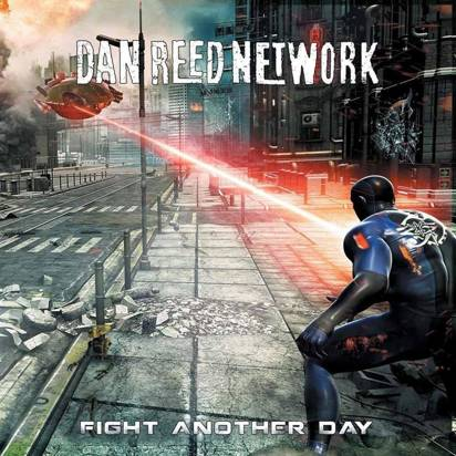 "Dan Reed Network ""Fight Another Day"""