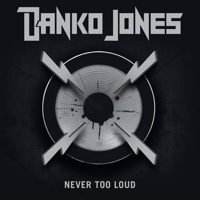 Danko Jones - Never Too Loud Limited Edition