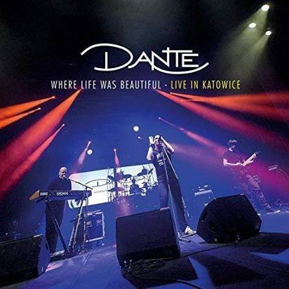 "Dante ""Where Life Was Beautiful Live In Katowice"""