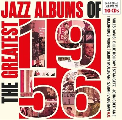 "Davis Rollins Ellington Holiday ""The Greatest Jazz Albums Of 1956"""