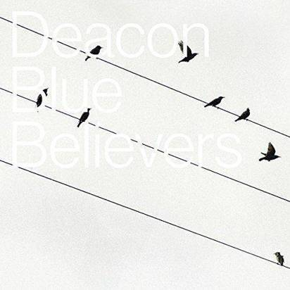 "Deacon Blue ""Believers Lp"""