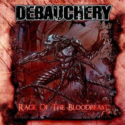 "Debauchery ""Rage Of The Bloodbeast"""