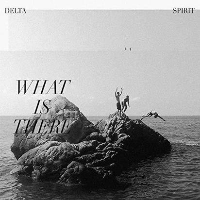 "Delta Spirit ""What Is There LP COLORED"""
