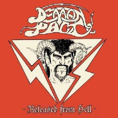 "Demon Pact ""Released From Hell"""