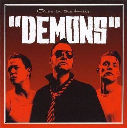 "Demons ""Ace In The Hole"""