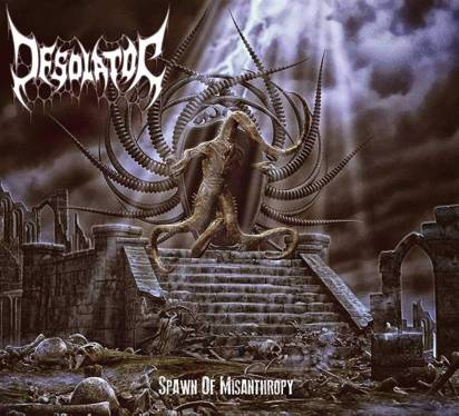 "Desolator ""Spawn Of Misanthropy"""
