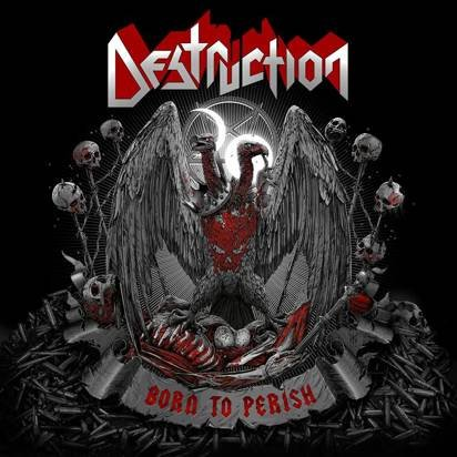 "Destruction ""Born To Perish Limited Edition"""