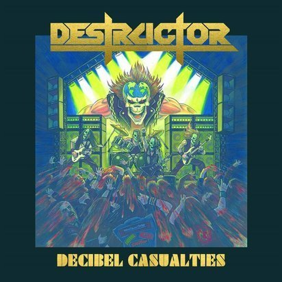 "Destructor ""Decibel Casualties"""
