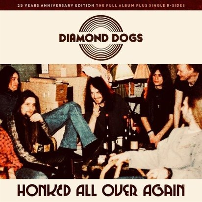 "Diamond Dogs ""Honked All Over Again"""