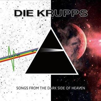 "Die Krupps ""Songs From The Dark Side Of Heaven"""