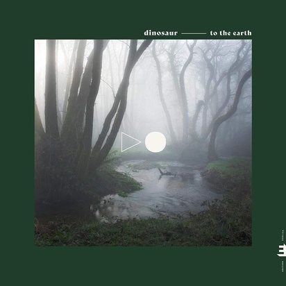 "Dinosaur ""To The Earth LP"""