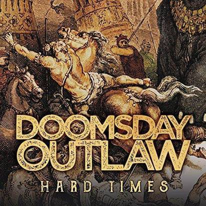 "Doomsday Outlaw ""Hard Times LP"""