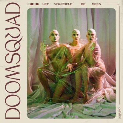 "Doomsquad ""Let Yourself Be Seen LP"""