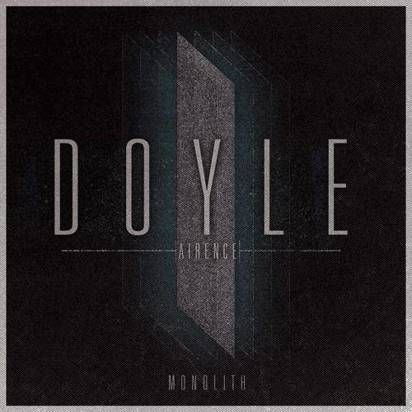 "Doyle Airence ""Monolith"""