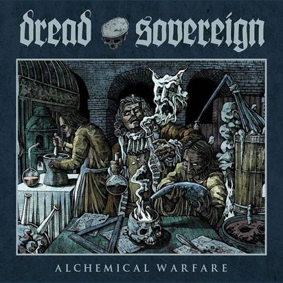"Dread Sovereign ""Alchemical Warfare"""