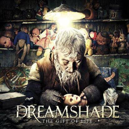 "Dreamshade ""The Gift Of Life"""