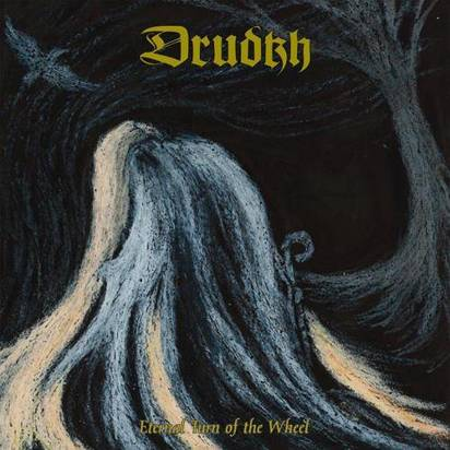 "Drudkh ""Eternal Turn Of The Wheel"""