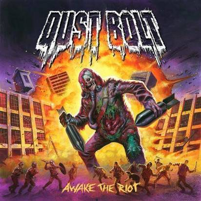 "Dust Bolt ""Awake The Riot"""
